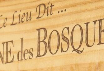 Le Lieu dit Domaine des Bosquets